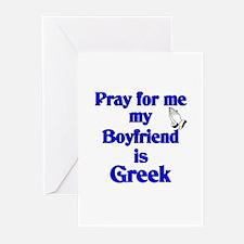 Pray for me my Boyfriend is Greek Greeting Cards (