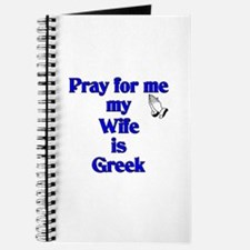 Pray for me my Wife is Greek Journal