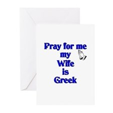 Pray for me my Wife is Greek Greeting Cards (Pk of