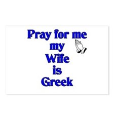 Pray for me my Wife is Greek Postcards (Package of