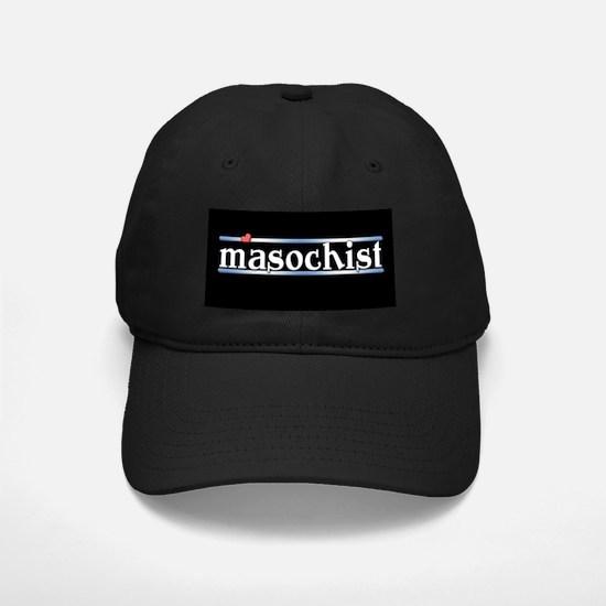 Masochist Baseball Hat