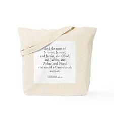 GENESIS  46:10 Tote Bag
