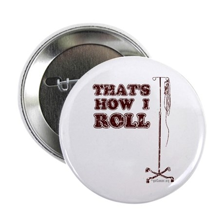 """How I Roll (dist.) 2.25"""" Button"""