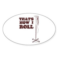 How I Roll (dist.) Oval Decal