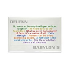 B5quotes.com - Delenn Quote Rectangle Magnet