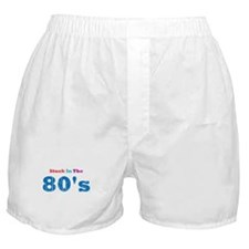 Stuck in the 80's Boxer Shorts