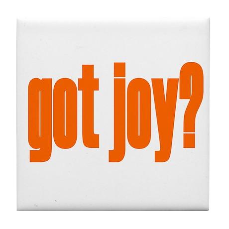 got joy? Tile Coaster