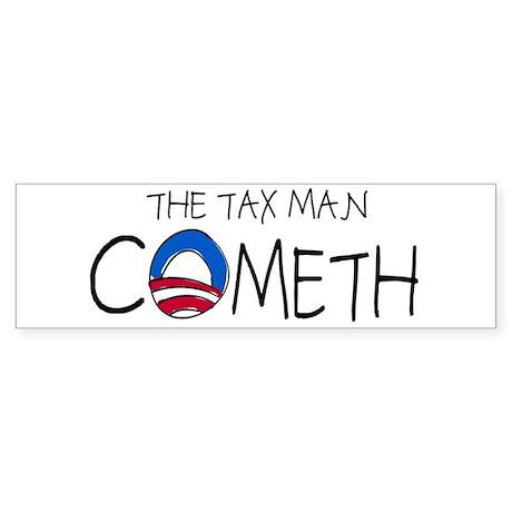 The Tax Man Cometh Bumper Sticker