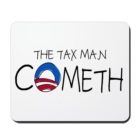 The Tax Man Cometh Mousepad