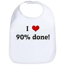 I Love 90% done! Bib