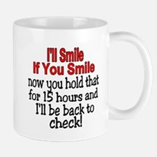 I'll smile if you smile Mug