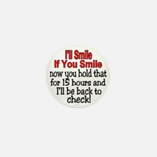 I'll smile if you smile Mini Button (10 pack)
