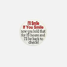 I'll smile if you smile Mini Button