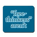 free-thinkers aren't Mousepad