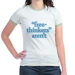 free-thinkers aren't Jr. Ringer T-Shirt