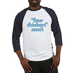 free-thinkers aren't Baseball Jersey
