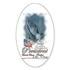 Pray for President Obama - Oval Decal