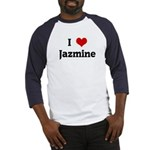 I Love Jazmine Baseball Jersey