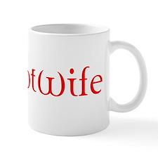 hotwife1abc copy Mugs