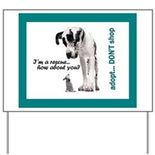 Adopt - DON'T Shop! Yard Sign