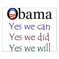 Obama: Yes we will Posters