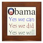 Obama: Yes we will Framed Tile