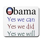 Obama: Yes we will Mousepad