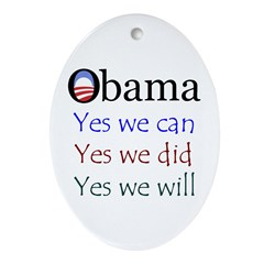 Obama: Yes we will Oval Ornament