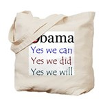 Obama: Yes we will Tote Bag