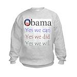 Obama: Yes we will Kids Sweatshirt