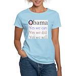 Obama: Yes we will Women's Light T-Shirt