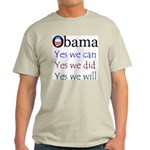 Obama: Yes we will Light T-Shirt