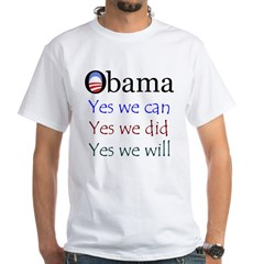 Obama: Yes we will Shirt