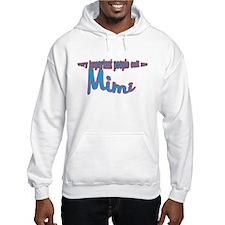 Mimi's the name, Spoilin's th Hoodie