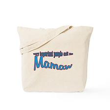 Mamaw's the name, spoilin's t Tote Bag