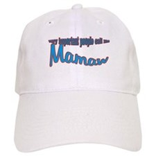 Mamaw's the name, spoilin's t Baseball Cap