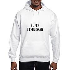 SUPER FISHERMAN Hoodie