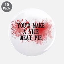 "Sweeny Todd's Meat Pie 3.5"" Button (10 pack)"
