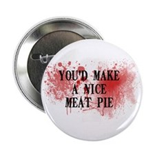 "Sweeny Todd's Meat Pie 2.25"" Button"