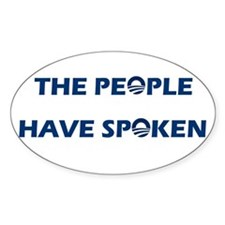 The People Have Spoken Oval Decal