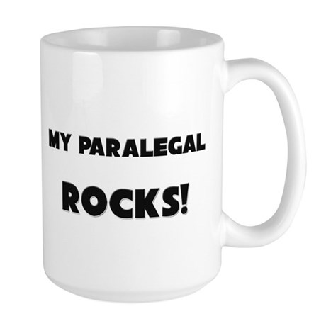 MY Paralegal ROCKS! Large Mug