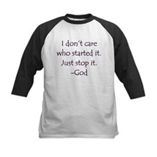 JUST STOP IT! -GOD Tee