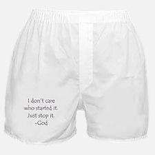 JUST STOP IT! -GOD Boxer Shorts