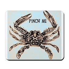 PINCH ME Mousepad