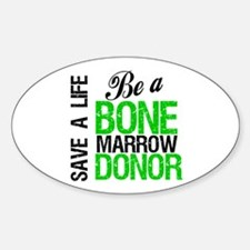 Be a Bone Marrow Donor Oval Decal