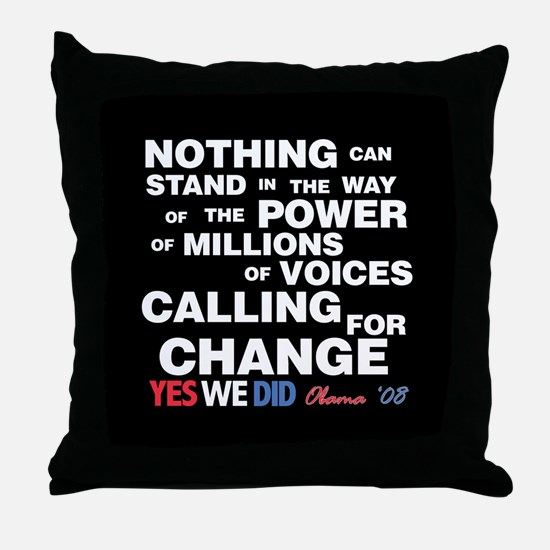 Change Yes We Did Throw Pillow
