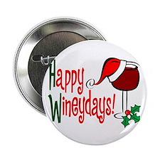 """Happy Wineydays 2.25"""" Button"""