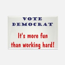 Vote Democrat It's more fun... Rectangle Magnet