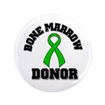 "Bone Marrow Donor Ribbon 3.5"" Button"