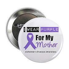"""Alzheimer's Mother 2.25"""" Button (10 pack)"""